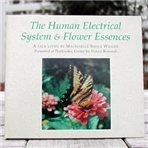 DVD: The Human Electric System and the Perelandra Essences