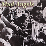 Mud Angels 1