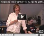 2007 Virtual Garden Tour 11: How To Get Started